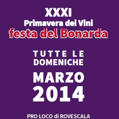 XXXI Primavera dei vini: festa del Bonarda, dal 2 al 30 Marzo 2014 a Rovescala (PV) thumbnail