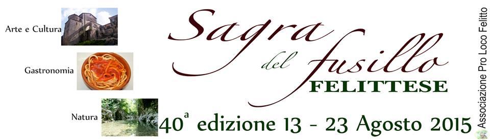 40a edizione della Sagra del Fusillo Felittese, dal 13 al 23 agosto 2015 a Felitto (Sa) thumbnail
